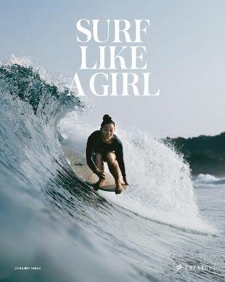 Surf Like a Girl by Carolina Amell