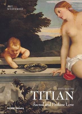 Titian: Sacred and Profane Love book