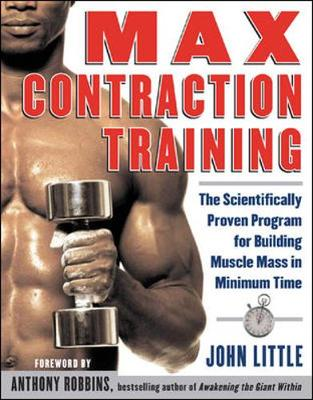 Max Contraction Training by John R. Little