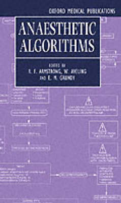 Anaesthetic Algorithms by R. F. Armstrong