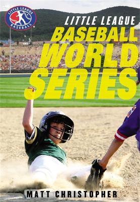 Baseball World Series by Matt Christopher