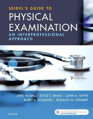 Seidel's Guide to Physical Examination by Jane W. Ball