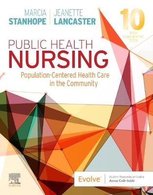 Public Health Nursing: Population-Centered Health Care in the Community by Marcia Stanhope