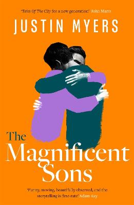 The Magnificent Sons: a coming-of-age novel full of heart, humour and unforgettable characters book