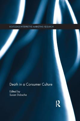 Death in a Consumer Culture by Susan Dobscha