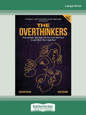 The Overthinkers by Lisa Portolan and Ben Cheong