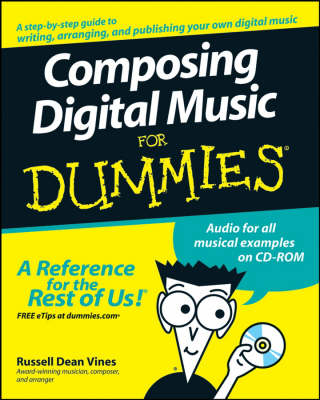 Composing Digital Music For Dummies book