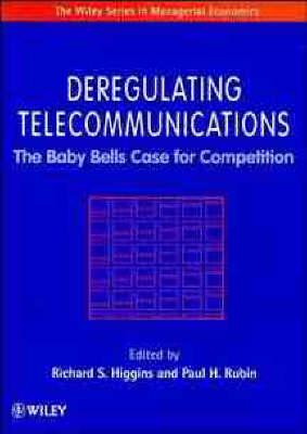 Deregulating Telecommunications book