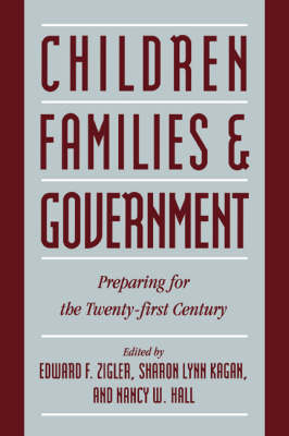 Children, Families, and Government by Edward F. Zigler