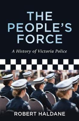 The People's Force by Robert Haldane