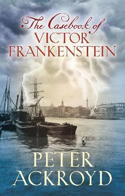 Casebook of Victor Frankenstein book