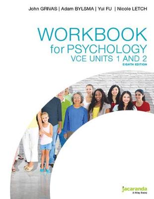 Workbook for Psychology VCE Units 1 and 2 8e by John Grivas