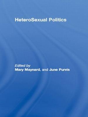 HeteroSexual Politics by Mary Maynard