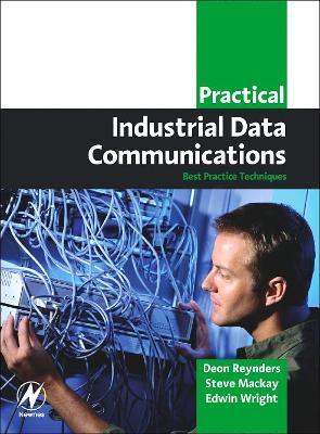 Practical Industrial Data Communications by Steve Mackay