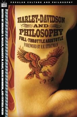 Harley-Davidson and Philosophy by Bernard E. Rollin