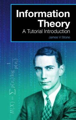 Information Theory by Dr James V Stone