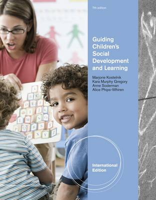 Guiding Children's Social Development and Learning by Kara M. Gregory