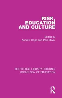 Risk, Education and Culture by Andrew Hope