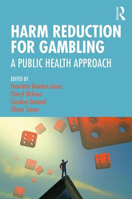 Harm Reduction for Gambling: A Public Health Approach book