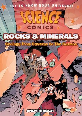 Science Comics: Rocks and Minerals book