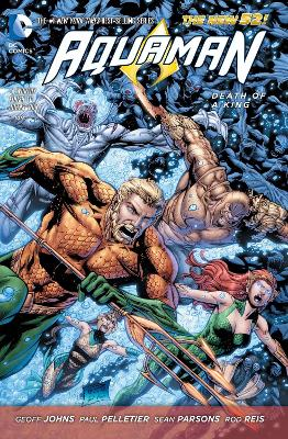 Aquaman Volume 4: Death of a King TP (The New 52) by Paul Pelletier