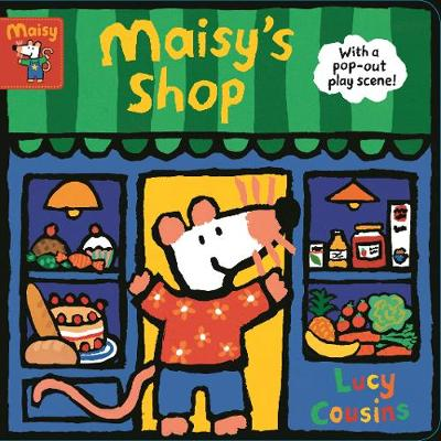 Maisy's Shop: With a pop-out play scene! book