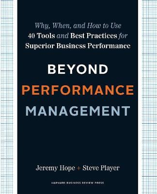 Beyond Performance Management by Jeremy Hope