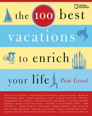 100 Best Vacations to Enrich Your Life book