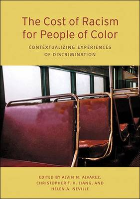The Cost of Racism for People of Color by Alvin N. Alvarez