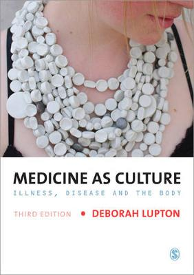 Medicine as Culture by Deborah Lupton