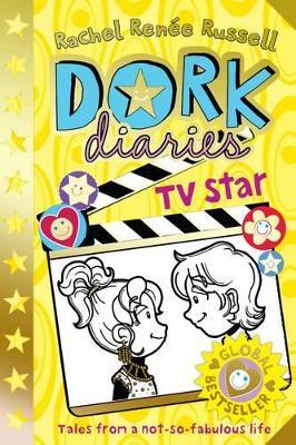 Dork Diaries: TV Star by Rachel Renee Russell