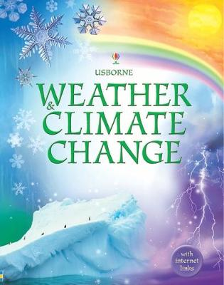 Weather and Climate Change [Library Edition] by Kirsteen Robson