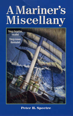 Mariner's Miscellany by Peter H Spectre