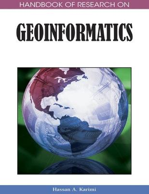 Handbook of Research on Geoinformatics by Hassan A. Karimi