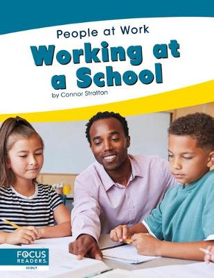 People at Work: Working at a School book