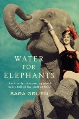 Water for Elephants by Nick Hornby