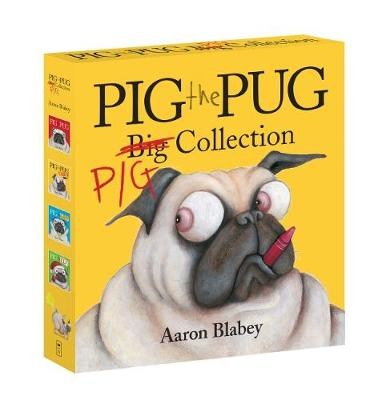 Pig the Pug Big Collection by Aaron Blabey