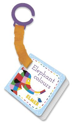 Elmer: Elephant Colours: buggy book by David McKee