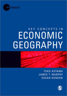 Key Concepts in Economic Geography book