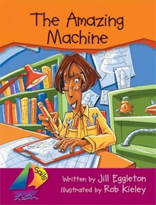 The Amazing Machine (Big Book) by Jill Eggleton