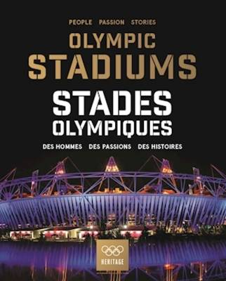 Olympic Stadiums/Stades Olympiques by