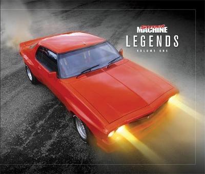 Street Machine Legends: Volume 1 by Simon Telford