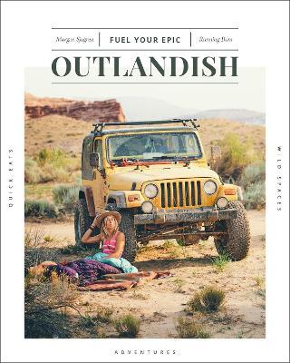 Outlandish: Fuel Your Epic by Morgan Sjogren