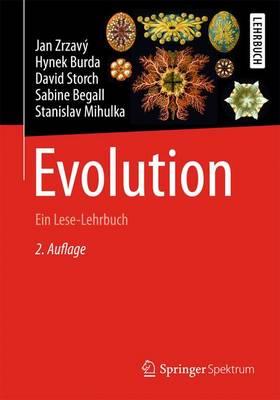 Evolution: Ein Lese-Lehrbuch by David Storch