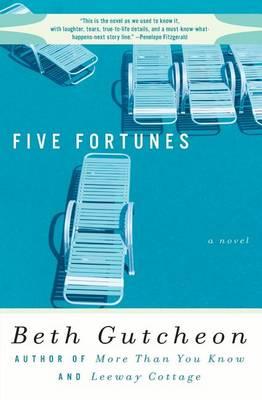 Five Fortunes by Beth Gutcheon