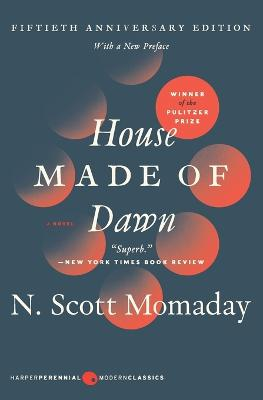 House Made Of Dawn [50th Anniversary Edition] by N. Scott Momaday