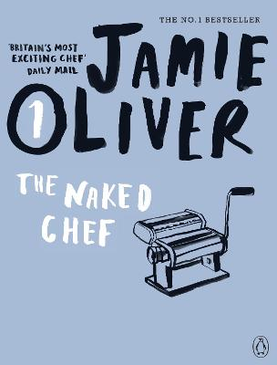 The Naked Chef by Jamie Oliver