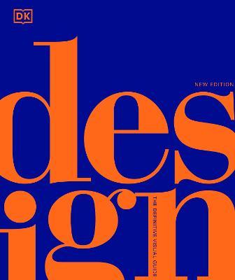Design: The Definitive Visual Guide book