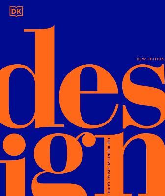 Design: The Definitive Visual Guide by DK