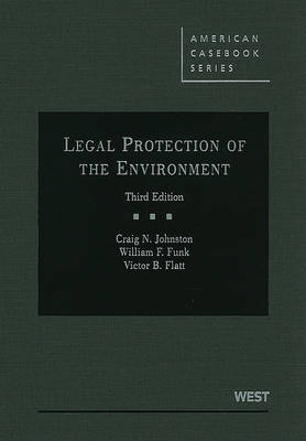 Legal Protection of the Environment by Craig Johnston